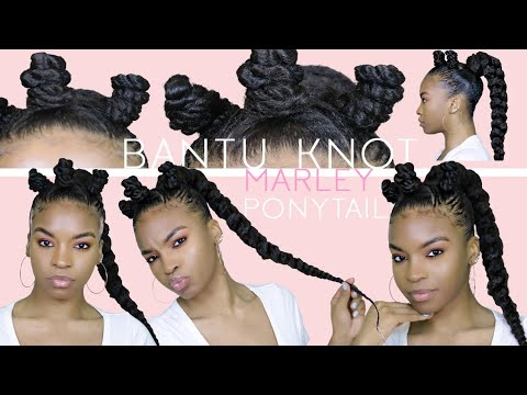 Bantu Knot Marley Ponytail Tutorial | NATURAL HAIR