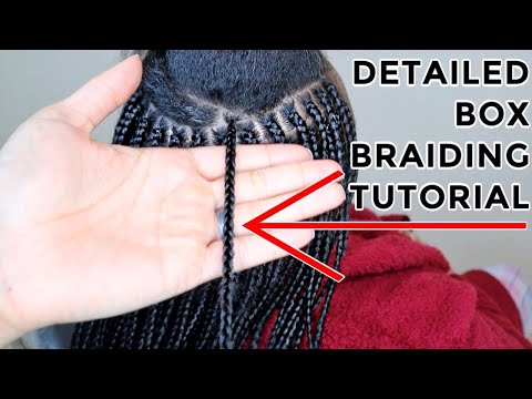 How to box braid VERY DETAILED