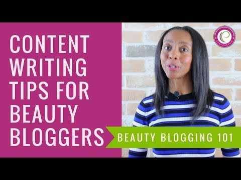 Content Writing Tips for Beauty Bloggers