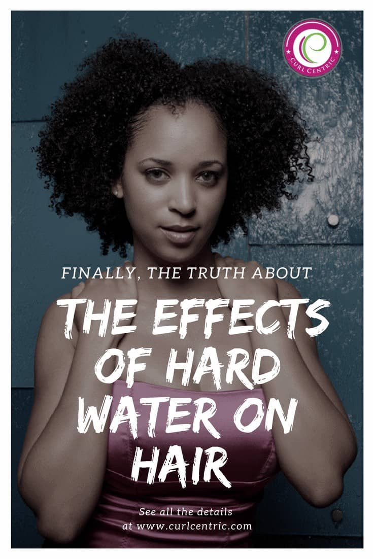 effects of hard water on natural hair