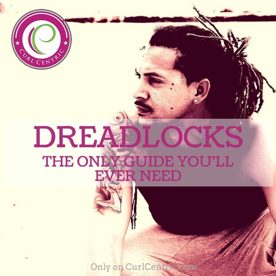 Dreadlocks The Only Guide You Ll Ever Need