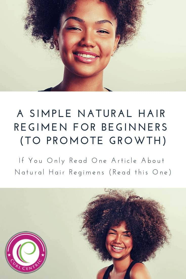 A Simple Natural Hair Regimen for Beginners to Promote Growth