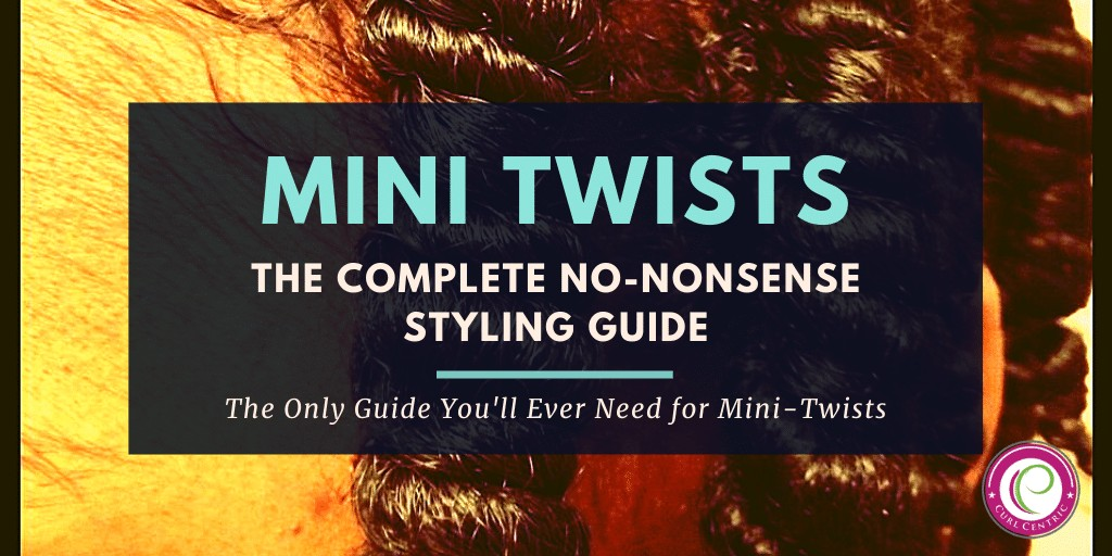 Title image with the writing mini twists, the complete no-nonsense styling guide. The only guide you'll ever need for mini-twists.