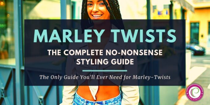 How to Do Marley Twists Hairstyles